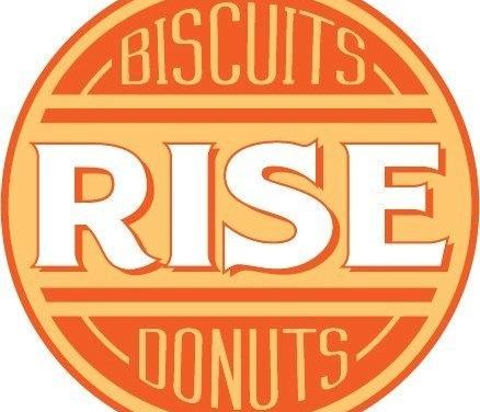Rise Biscuits Donuts To Open in February