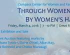 Compass Center Through Women's Eyes By Women's Hands 2016