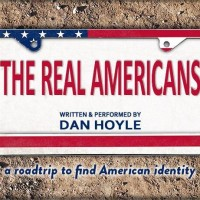 PlayMakers Repertory Company Dan Hoyle The Real Americans