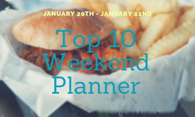 "Weekend ""Top Ten Planner"" – January 20th – 22nd"