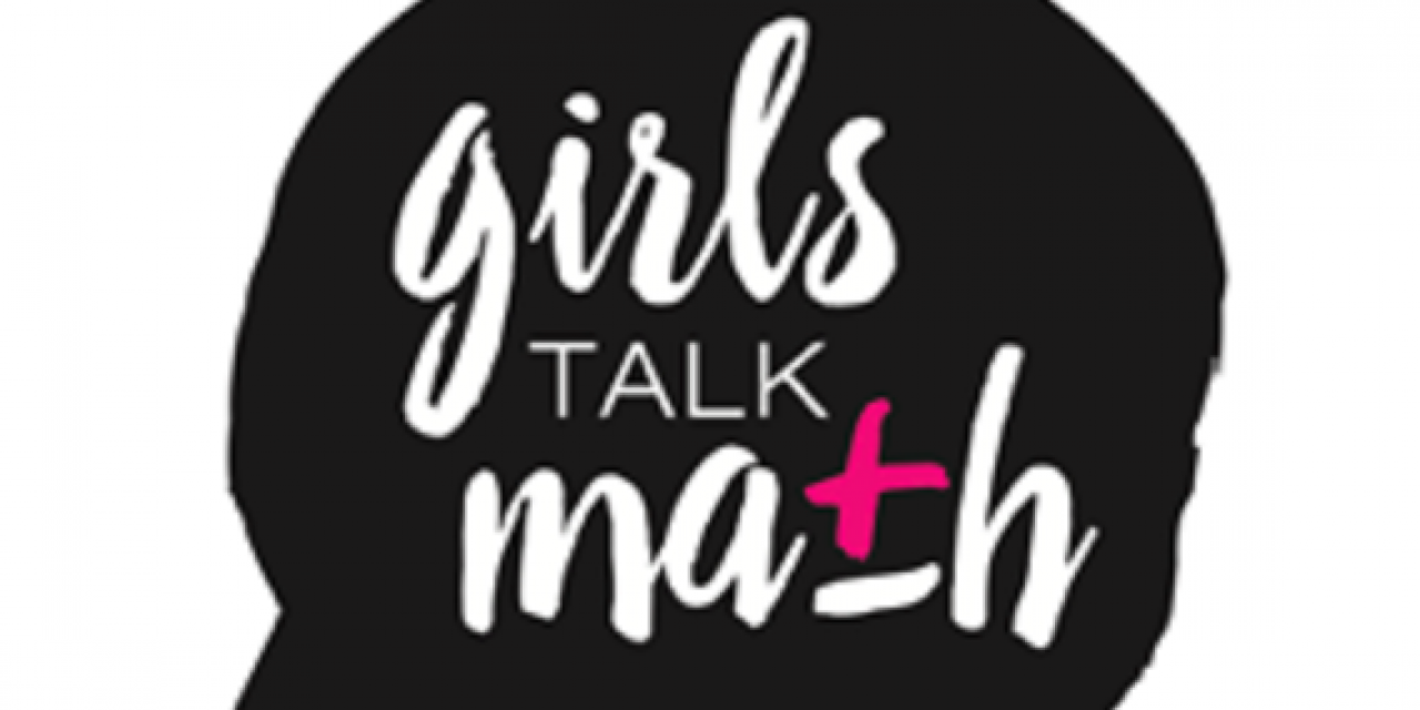 'Girls Talk Math' Encourages Young Women to Pursue Careers in Mathematics