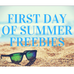 First Day of Summer Freebies